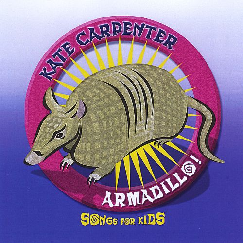 Armadillo: Songs for Kids