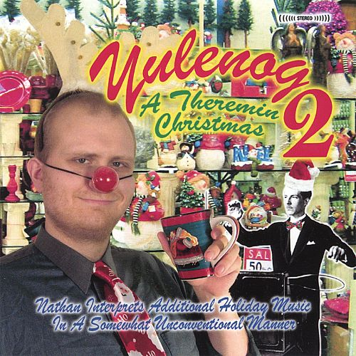Yulenog, Vol. 2: A Theremin Christmas