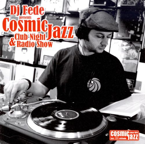 Cosmic Jazz Club Night and Radio Show
