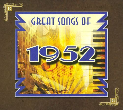 Great Songs of 1952