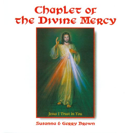 Chaplet of the Divine Mercy