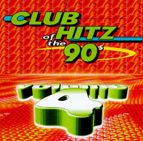 Club Hitz of 90's, Vol. 4