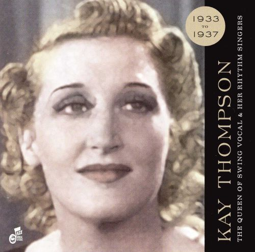 Queen of Swing Vocals and Her Rhythm Singers 1933-37