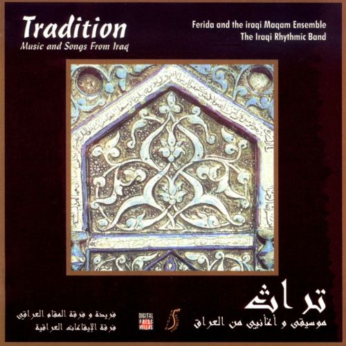Tradition: Music and Songs from Iraq