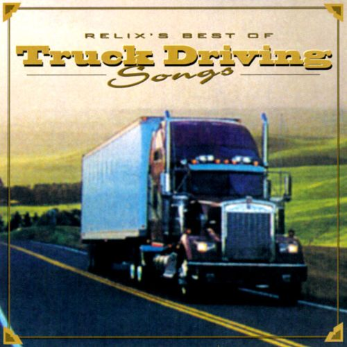 Truck Driving Songs