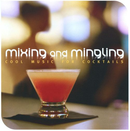 Mixing and Mingling