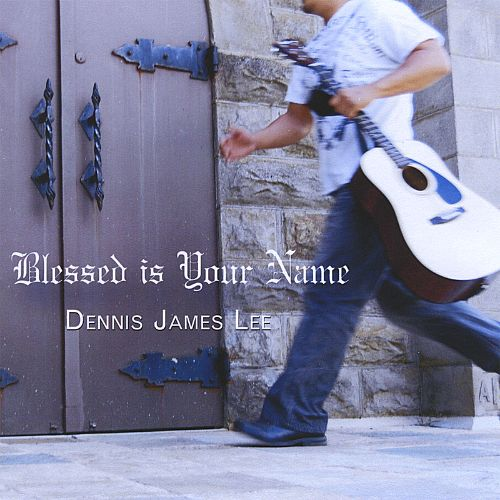 Blessed Is Your Name