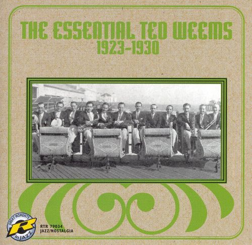 The Essential Ted Weems, 1923-1930