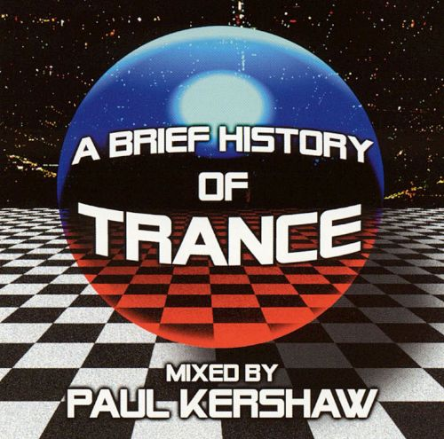 A Brief History of Trance