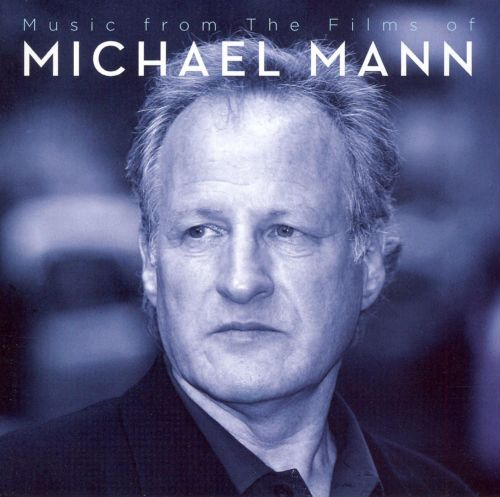 Director's Cut: Music from the Films of Michael Mann