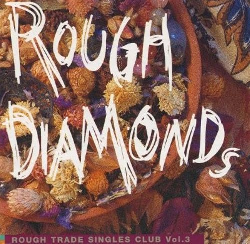 Rough Diamonds: The History of Garage Music, Vol. 3