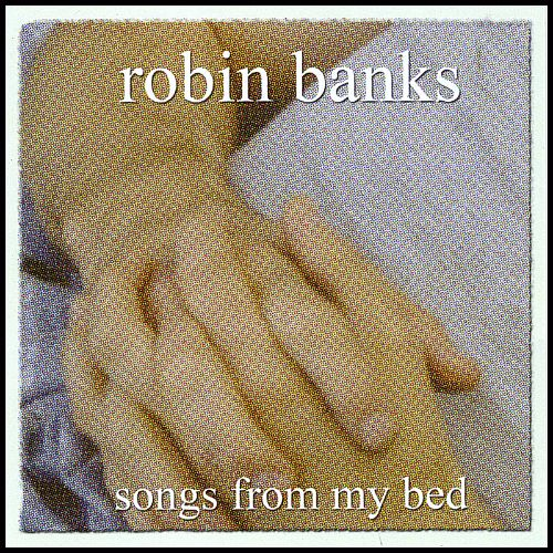 Songs from My Bed