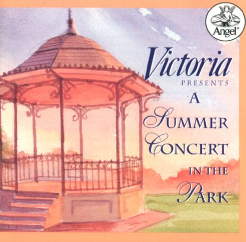 Victoria Presents a Summer Concert in the Park