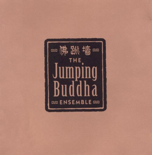 Jumping Buddha Ensemble