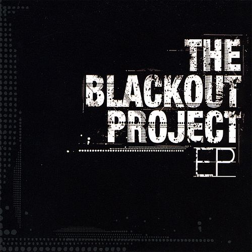 The Blackout Project EP