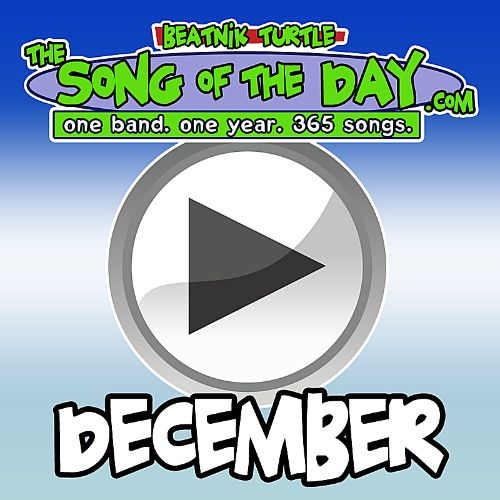 The Song of the Day.com: December