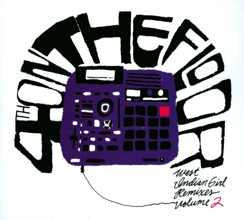 4th on the Floor: West Indian Girl Remixes, Vol. 2