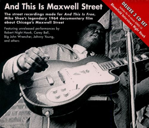 And This Is Maxwell Street
