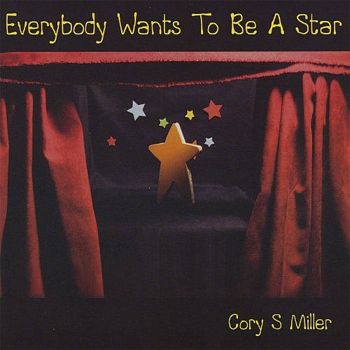 Everybody Wants to Be a Star