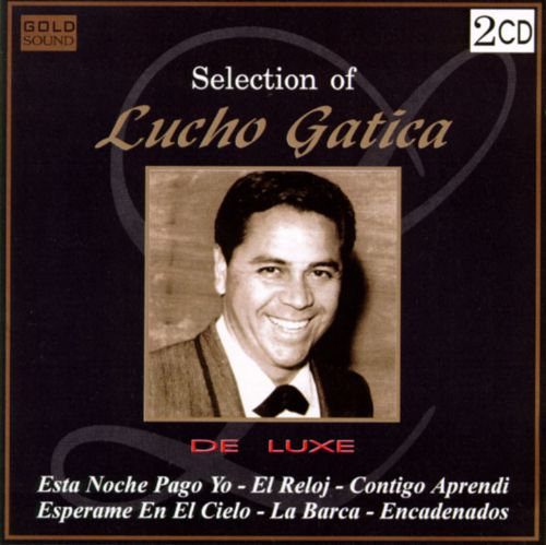 Selection of Lucho Gatica