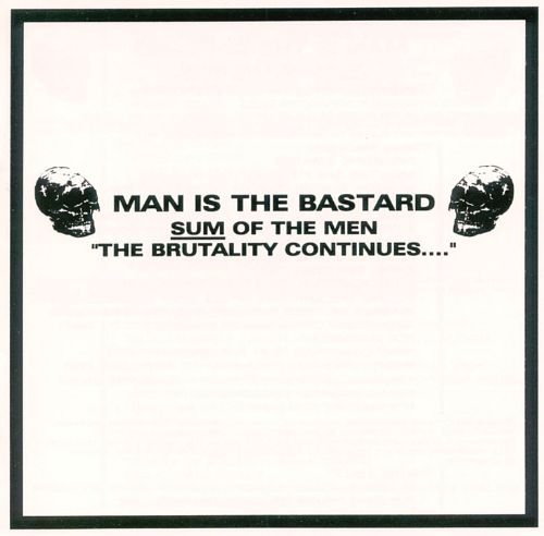 Sum of the Men: Brutality Continues