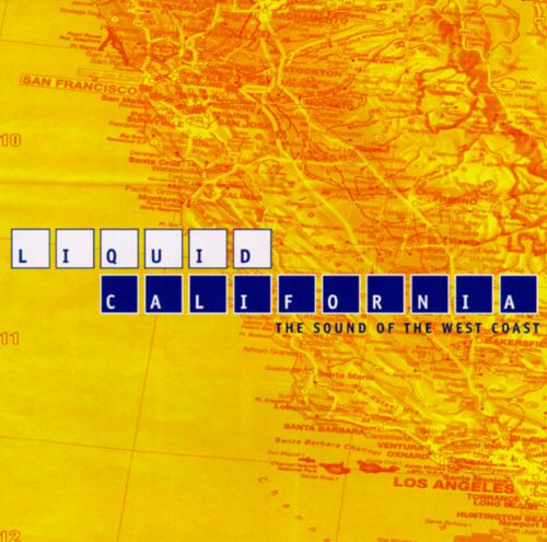 Liquid California: The Sound of the West Coast
