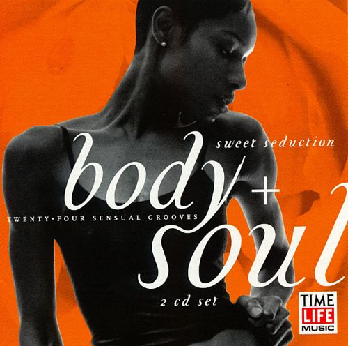 Body + Soul: Sweet Seduction