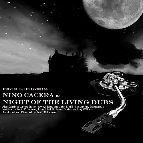 Kevin D. Hoover is Nino Cacera in Night of the Living Dubs