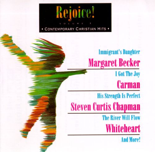 Rejoice! Contemporary Christian Hits, Vol. 1
