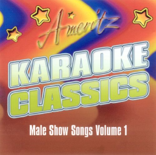 Karaoke Classics: Male Show Songs, Vol. 1