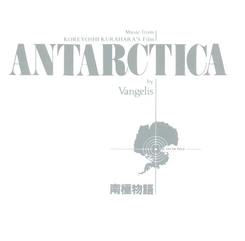 Antarctica [Original Motion Picture Soundtrack]