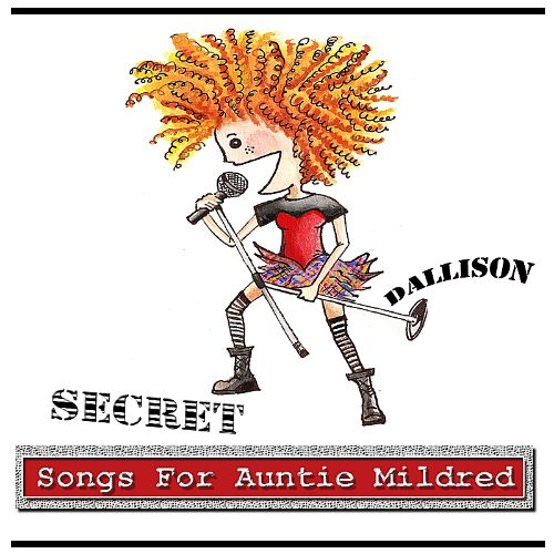 Secret Songs for Auntie Mildred
