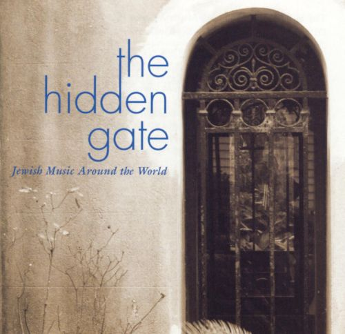Hidden Gate: Jewish Music Around the World