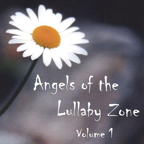 Angels of the Lullaby Zone