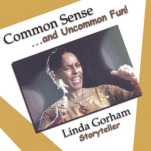Common Sense & Uncommon Fun