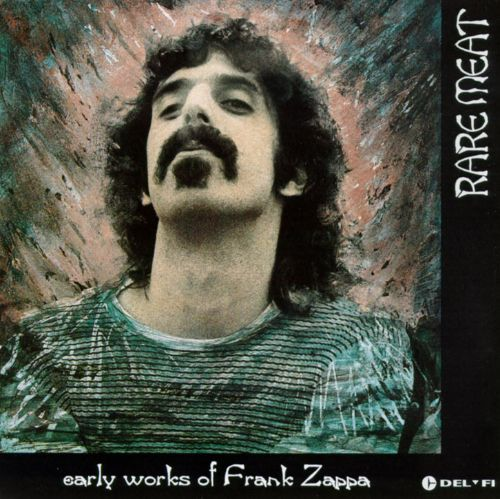 Rare Meat: Early Works of Frank Zappa