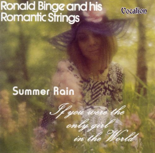 If You Were The Only Girl In The World/Summer Rain