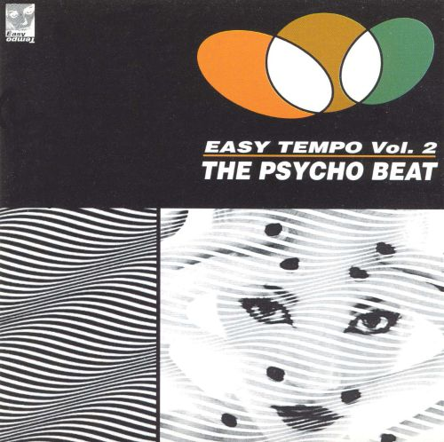 Easy Tempo, Vol. 2: The Psycho Beat
