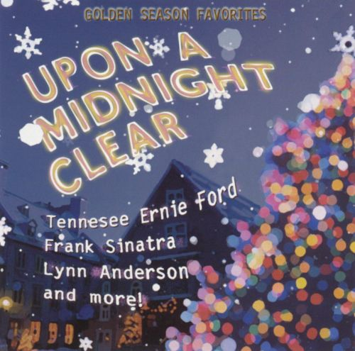 Upon a Midnight Clear: Golden Season Favorites