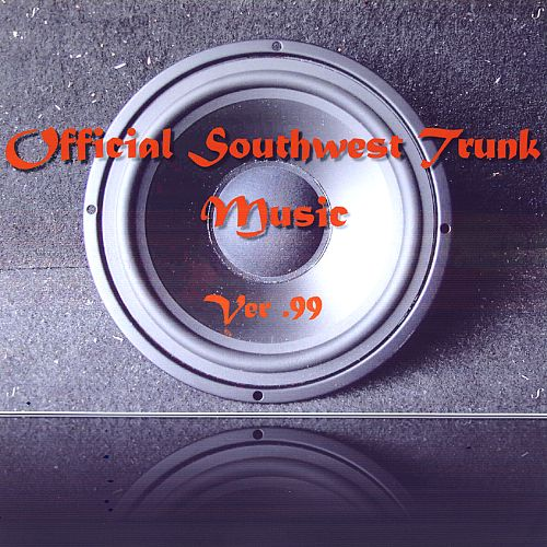 Official Southwest Trunk Music, Version .99