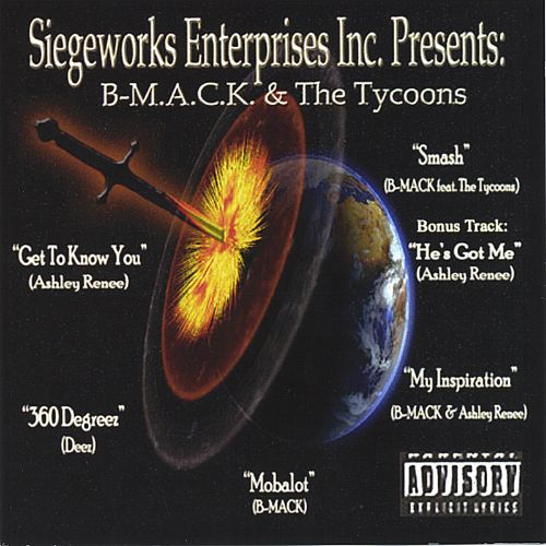 Siegeworks Enterprises Inc. Presents: B-M.A.C.K. & The Tycoons
