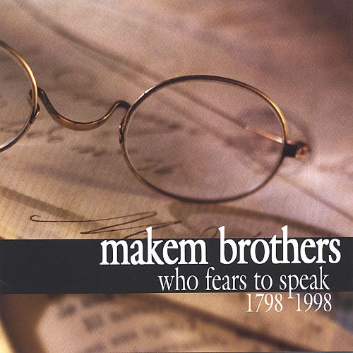 Who Fears to Speak (1798-1998)