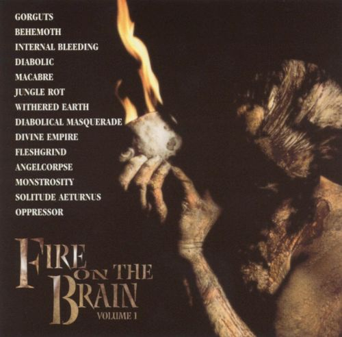 Fire on the Brain, Vol. 1