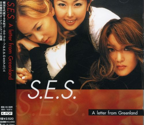Letter from Greenland - S.E.S. | Songs, Reviews, Credits | AllMusic