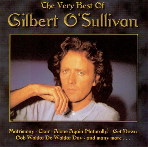 The Very Best of Gilbert O'Sullivan [Pan]
