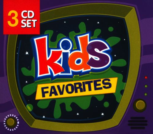 Kids Favorites [Turn Up the Music]