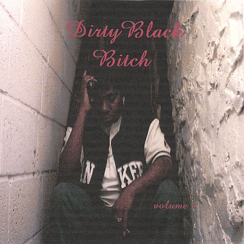 Dirty Black Bitch