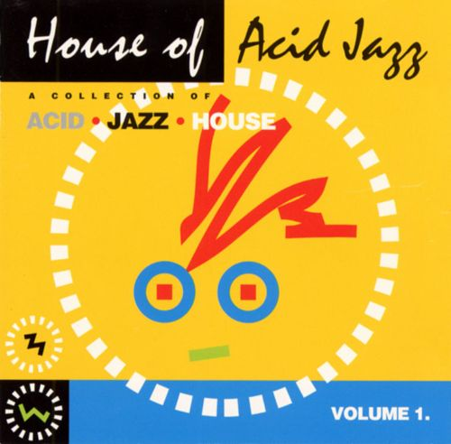 House of Acid Jazz Collection, Vol. 1