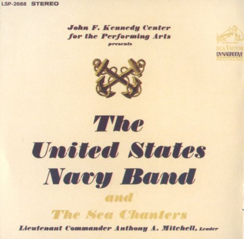 John F. Kennedy Center for the Performing Arts Presents The United States Navy Band