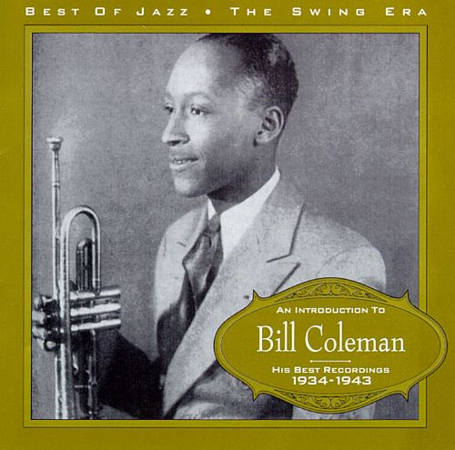 Introduction to Bill Coleman: 1934-1943